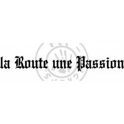 Inscription la Route une Passion 630x90mm