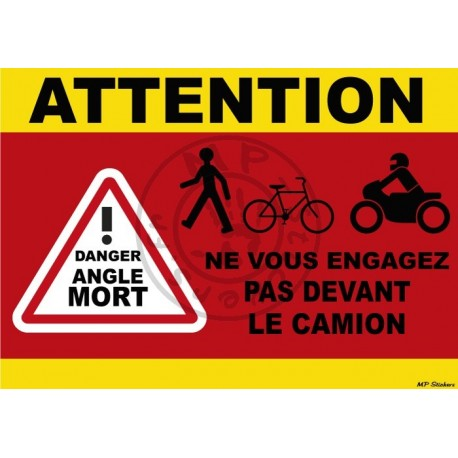 Stickers ATTENTION danger Angle Mort devant camion 300x200mm