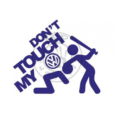 Sticker DON'T TOUCH MY VW