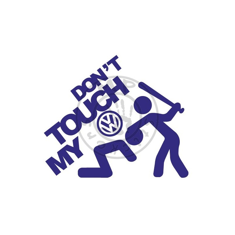 Sticker Don T Touch My Vw Mp Stickers