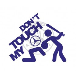 Sticker DON'T TOUCH MY MERCEDES